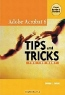 Donna Baker. The 100 Best Adobe Acrobat 6 Tips and Tricks
