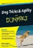 Sarah Hodgson. Dog Tricks and Agility For Dummies