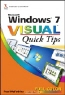 Paul McFedries. Windows® 7 VisualTM Quick Tips